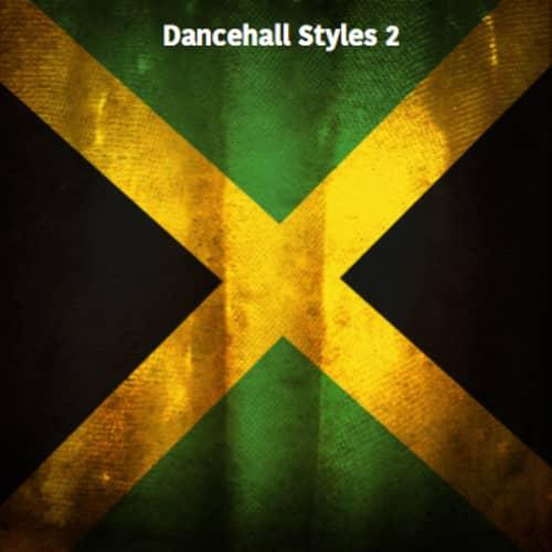 Dancehall Styles 2