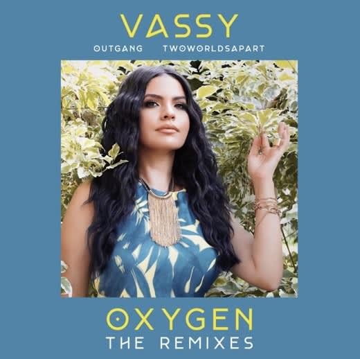 """VASSY drops new remixes of """"Oxygen"""""""