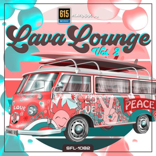 Lava Lounge Vol. 2
