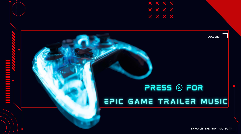 Epic Game Trailer Music