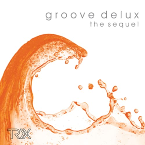 Groove Delux the sequel