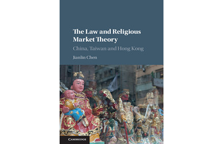 """Book Launch """"The Law and Religious Market Theory; China, Taiwan and Hong Kong"""" by Jianlin Chen, launched by Professor Carolyn Evans"""