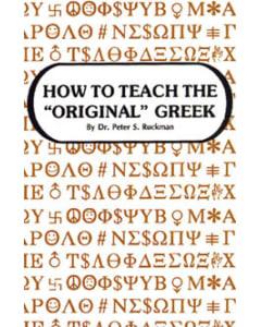 "How to Teach the ""Original"" Greek - Dr. Peter S. Ruckman"