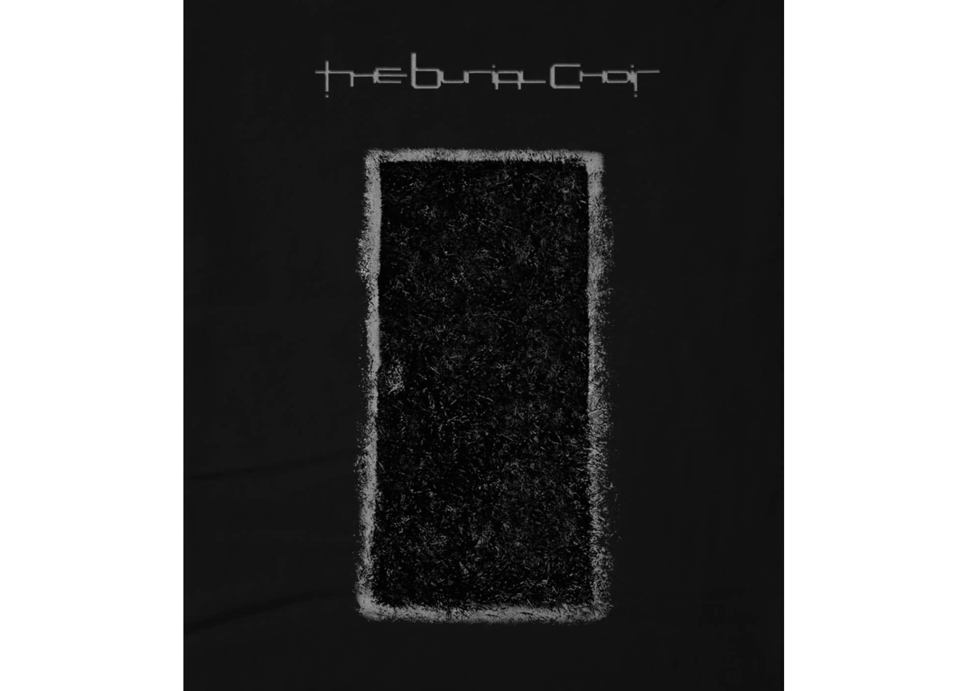 The burial choir self titled ep hoodie 1597284389