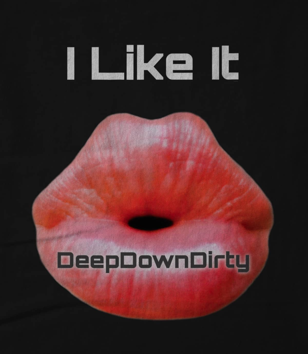 Deepdowndirty record label i like it signature 1495840286