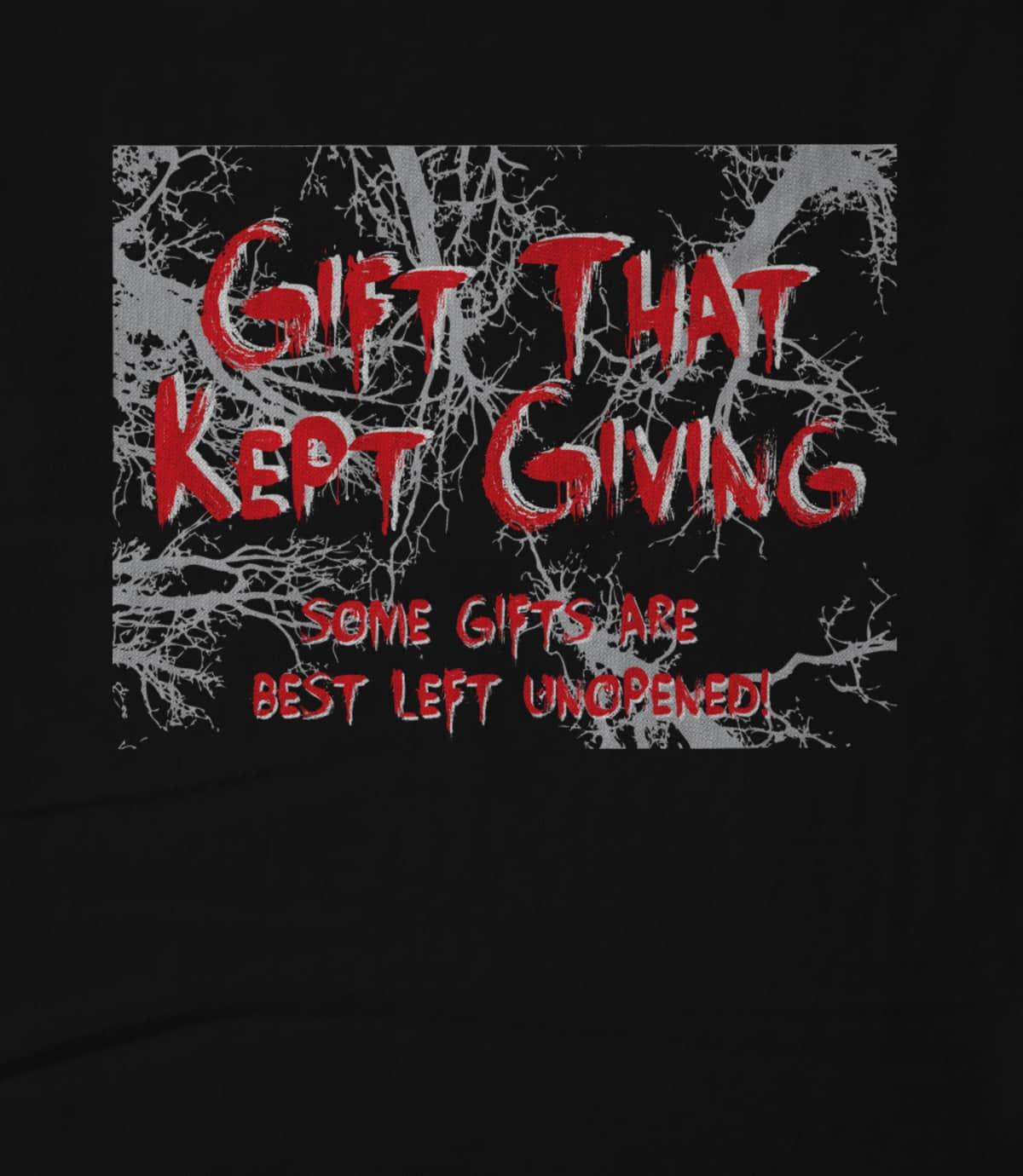 GIFT THAT KEPT GIVING