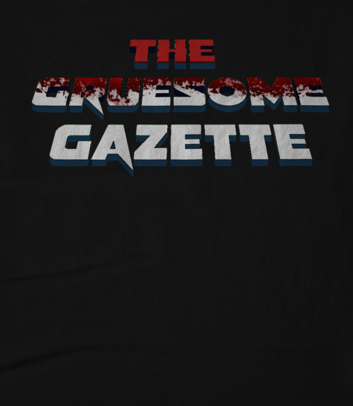 Gruesome Gazette
