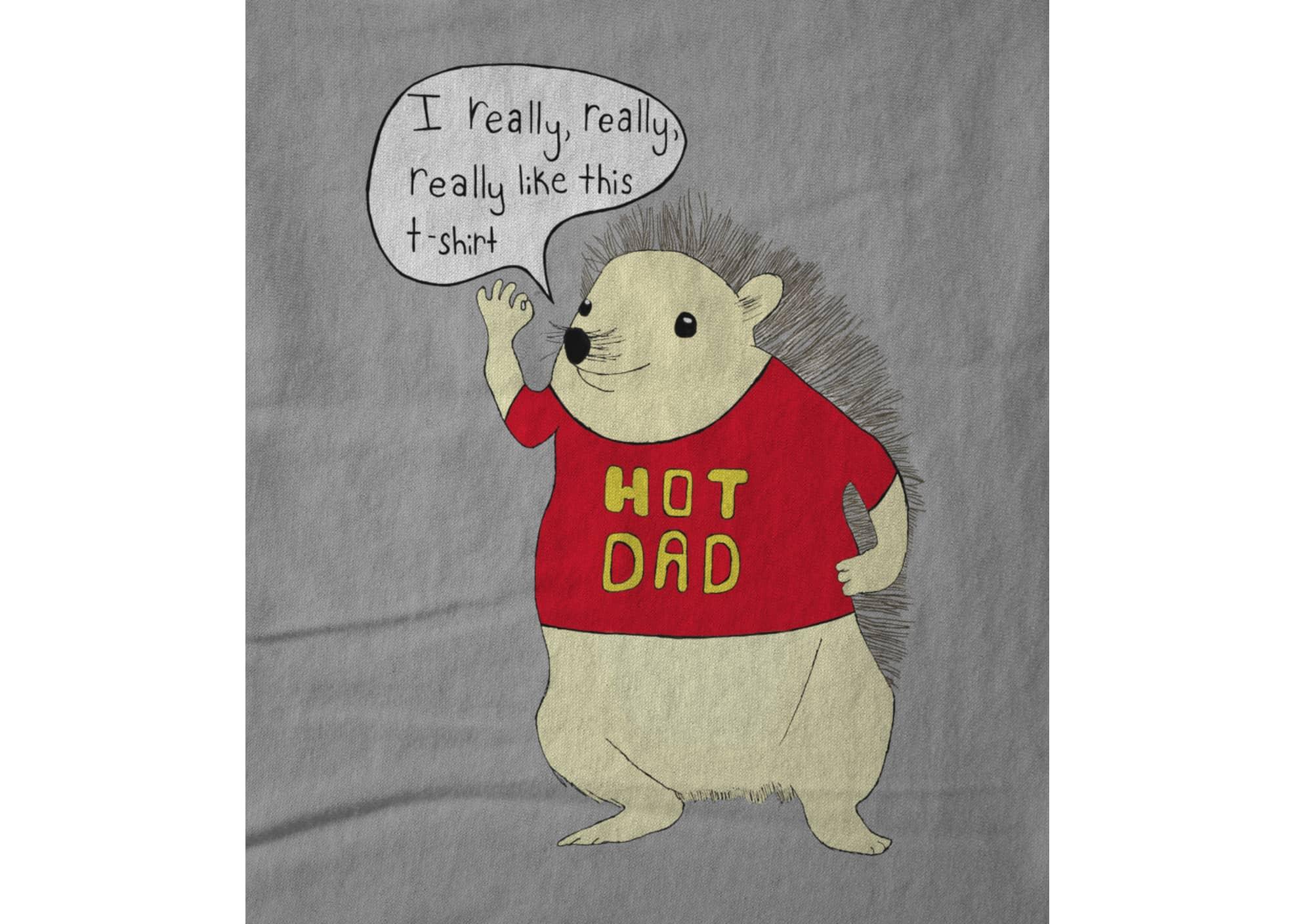 Hot dad i really  really  really  like this t shirt  white  1488384433