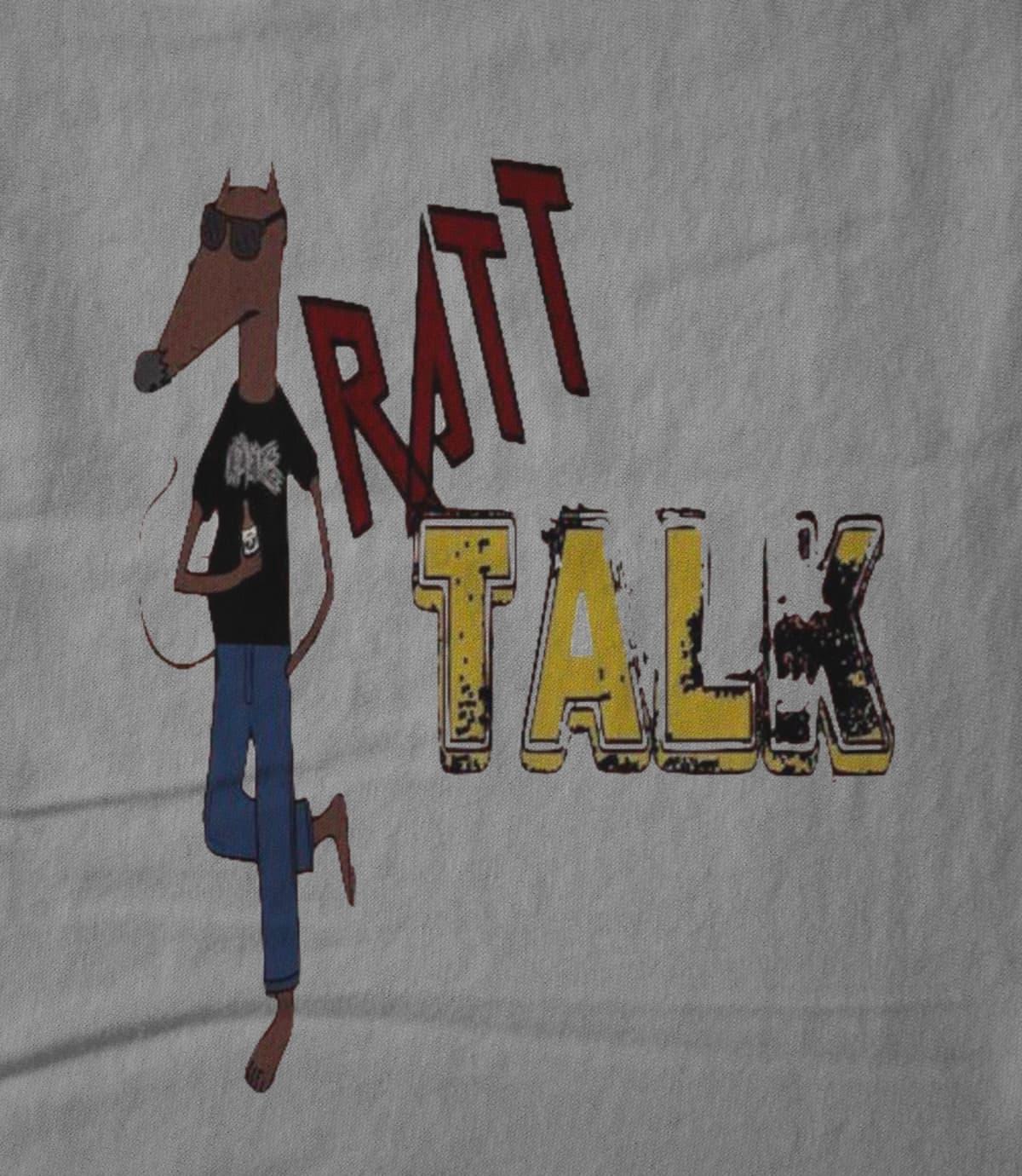 Ratt Talk