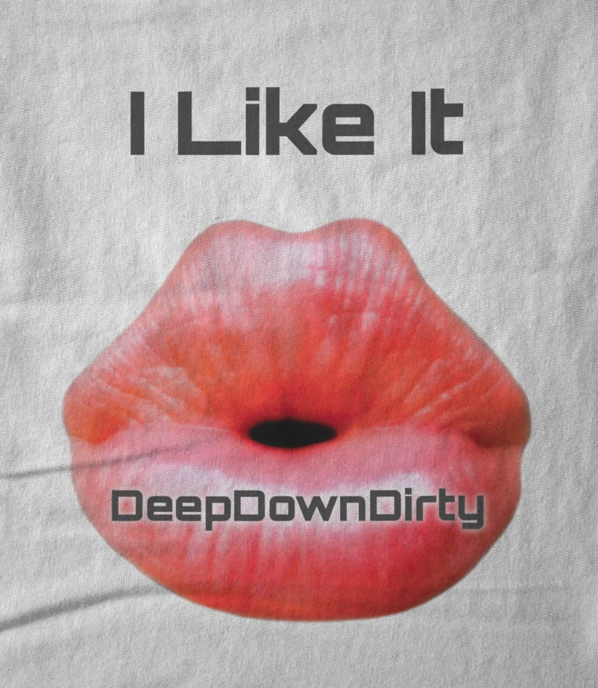 Deepdowndirty record label i like it signature 1495820928