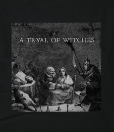 A Tryal of Witches