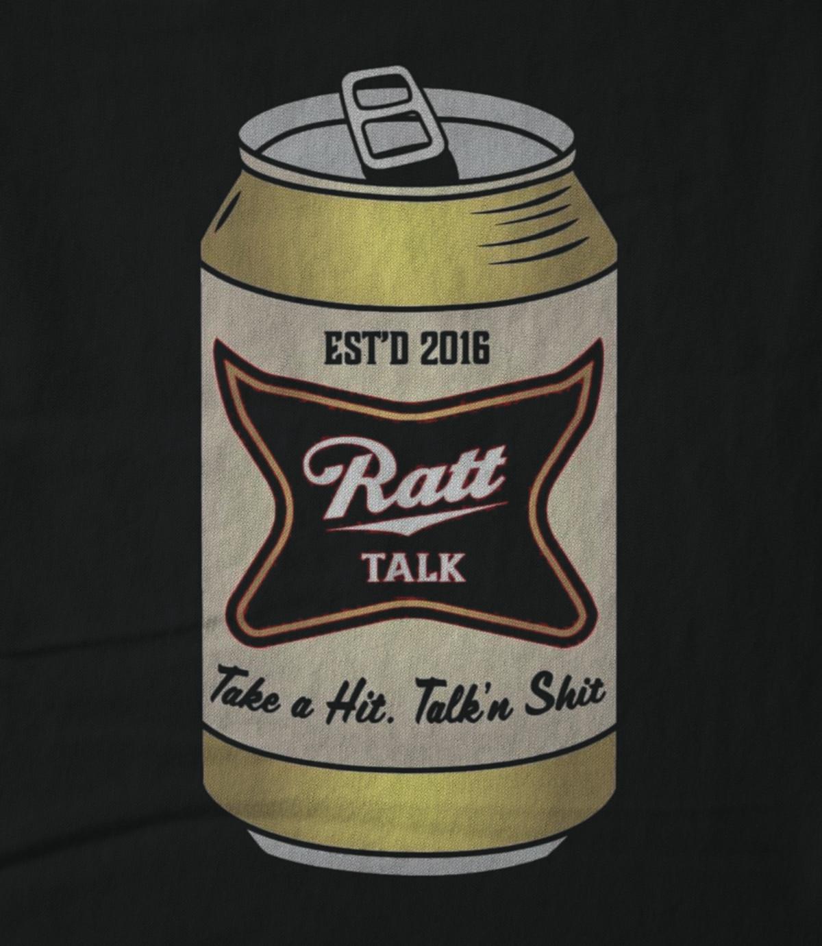 Ratt talk take a hit talk shit 1537538618