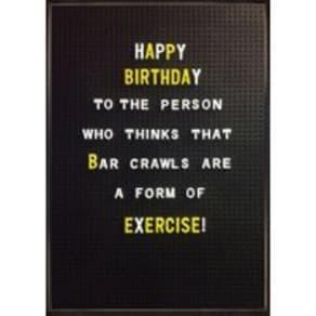Bar Crawl Exercise | Birthday Card | BC1530